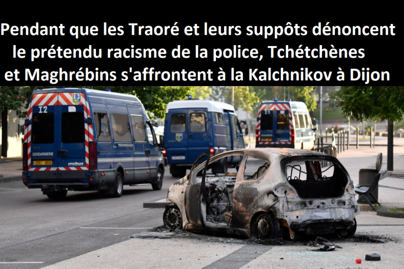 gangs dijon police castaner nunez tchéchènes maghrébins gendarmerie raid